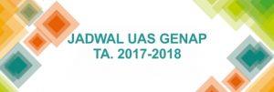 Jadwal UAS Genap 2017-2018, alyasini, al yasini, yasini, Pasuruan