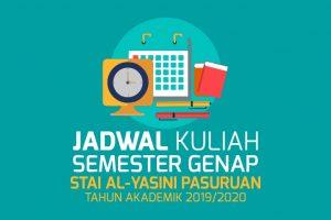 Jadwal Kuliah Semester Genap Sekolah Tinggi Agama Islam Al-Yasini Pasuruan Tahun Akademik 2019-2020
