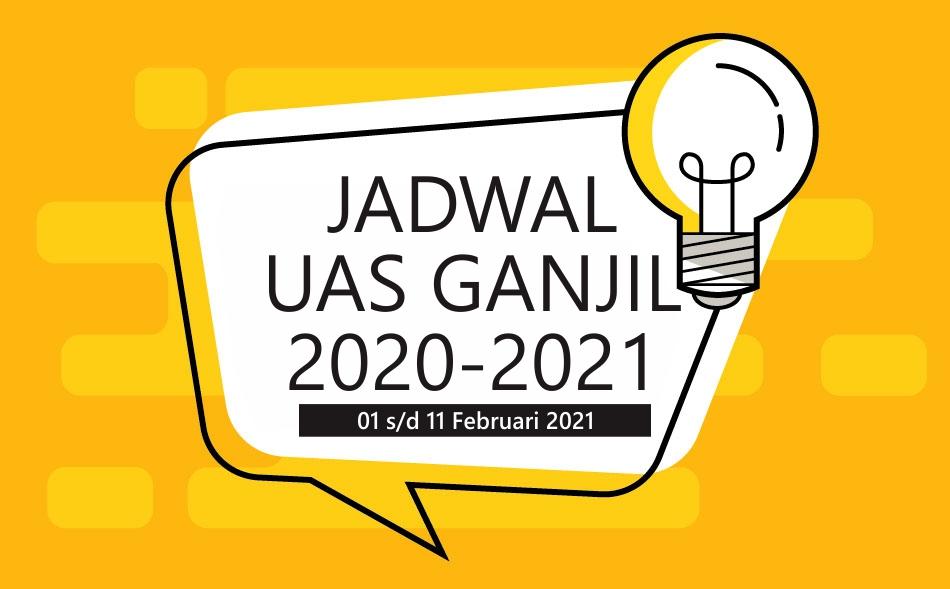 Jadwal UAS Ganjil 2020-2021